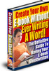 Thumbnail Create your Own eBook Without Ever Writing a Word + Bonus