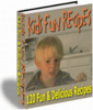 Thumbnail Kids Fun Recipes - 120 Fun & Delicious Recipes - With Resale