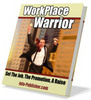 Thumbnail Workplace Warrior timely tips when jobs and money are scarce