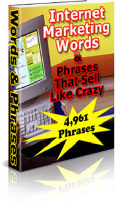 Product picture Internet Marketing Words & Phrases that Sell Like Crazy