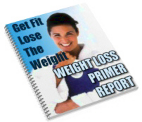 Product picture The Weight Loss Primer Report lose weight faster