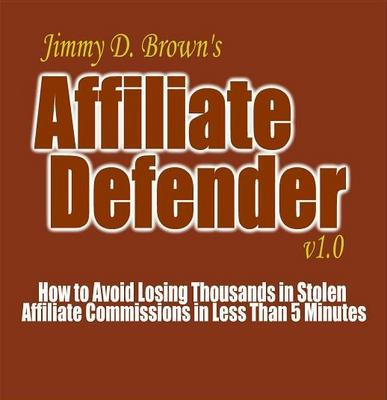 Product picture Affiliate Defender CLOAKS your links in 2 minutes