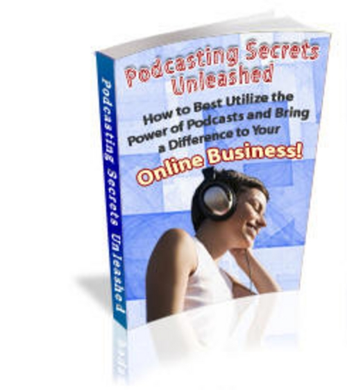 Product picture Podcasting Secrets Unleashed + 25 FREE Reports ( Bargain Hunter Warehouse )