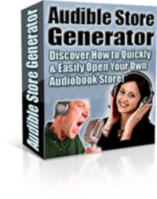 Product picture Audible Store Generator - Discover how to create Quickly & Easily Open your Audible Store + 25 FREE Reports ( Bargain Hunter Warehouse )